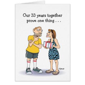 Cartes Trente-troisième anniversaire de mariage drôle