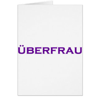 Cartes Uberfrau - superwoman !