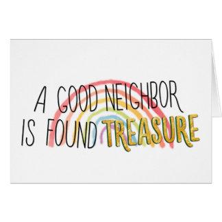 Cartes Un bon voisin est trésor trouvé