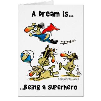 Cartes Un rêve est… Étant un super héros