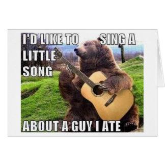 """Cartes """"UN TYPE J'AI MANGÉ"""" l'ours avec la guitare"""