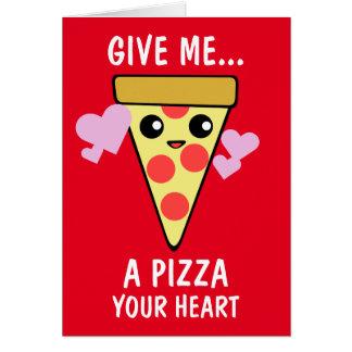 Cartes Une pizza votre Saint-Valentin de coeur