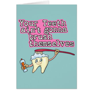 Cartes Vos dents Aint allant se balayer