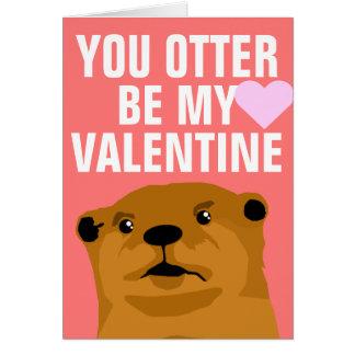 Cartes Vous loutre soyez mon Valentine