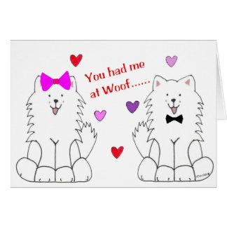 Cartes Vous m'avez eu au Samoyed de Woof