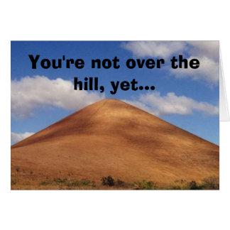 Cartes Vous n'êtes pas au-dessus de la colline, pourtant…