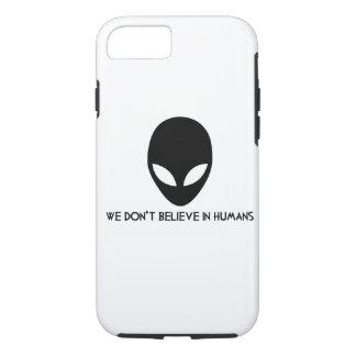 Cas d'aliens d'Iphone 7 : nous ne croyons pas chez Coque iPhone 7