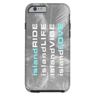 Cas de téléphone portable de Vibe d'île Coque Tough iPhone 6