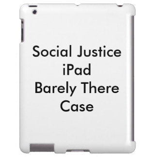 Cas d'iPad de justice   sociale à peine là Coque iPad