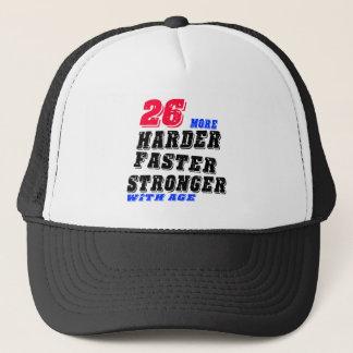 Casquette 26 plus forts plus rapides plus durs avec l'âge