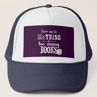 Casquette Aucune une telle chose comme trop de livres