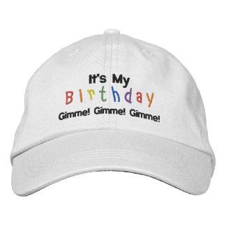 Casquette Brodée C'est mon anniversaire, Gimme ! Gimme ! Gimme !