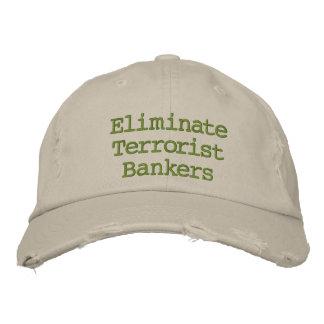 Casquette Brodée Éliminez les banquiers de terroriste