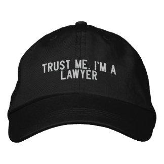 Casquette Brodée Faites- confiancemoi. Je suis un avocat