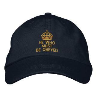 Casquette Brodée Il qui doit être obéi gardent la couronne calme