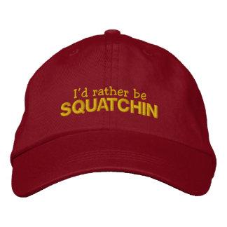 Casquette Brodée Je serais plutôt Squatchin