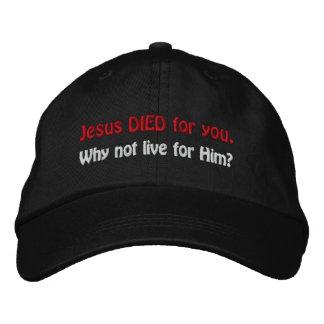 Casquette Brodée Jésus EST MORT pour vous. Pourquoi ne pas vivre