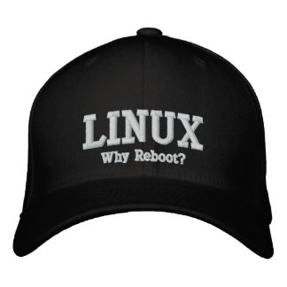 Casquette Brodée Linux, pourquoi rechargent ?