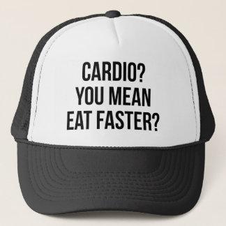 Casquette Cardio- ? Vous moyens mangez plus rapidement ? -