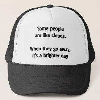 Casquette Certains sont comme des nuages. Quand elles