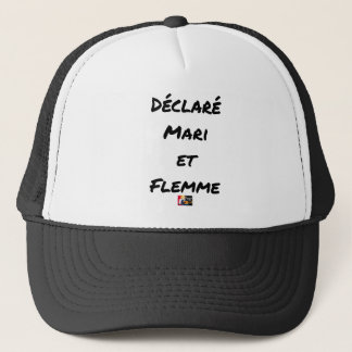 Casquette DÉCLARÉ MARI ET FLEMME - Jeux de mots