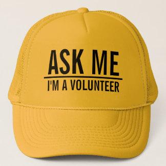 Casquette Demandez-moi le volontaire de jaune de |