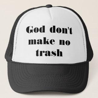 Casquette Dieu ne font aucun déchet