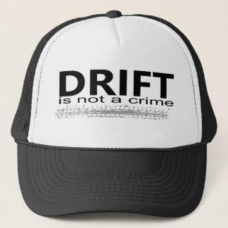 Casquette Drift is not a crime