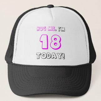 Casquette Étreignez-moi, je suis 18 aujourd'hui !
