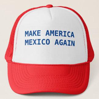 Casquette Faites l'Amérique Mexique encore