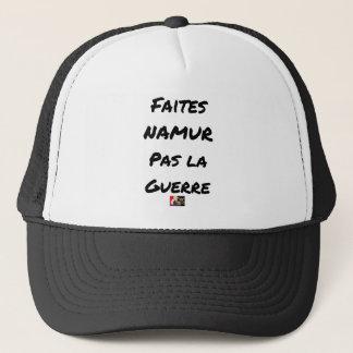 Casquette FAITES NAMUR, PAS LA GUERRE - Jeux de mots