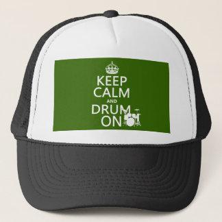 Casquette Gardez le calme et battez du tambour sur (toute