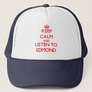 Casquette Gardez le calme et écoutez Edmond