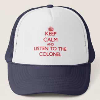 Casquette Gardez le calme et écoutez le colonel