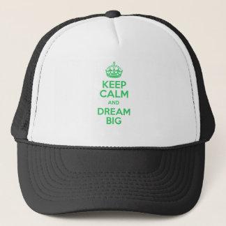 Casquette Gardez le calme et rêvez grand