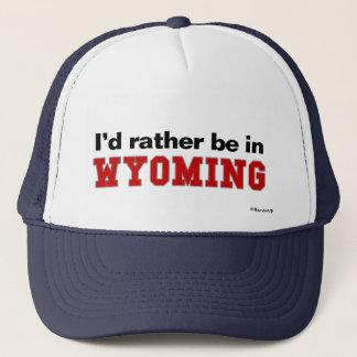 Casquette Je serais plutôt au Wyoming