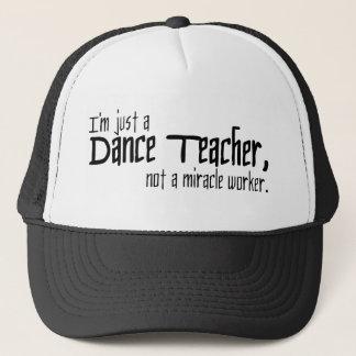Casquette Je suis juste un professeur de danse, pas un