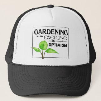 Casquette Le jardinage est un exercice dans l'optimisme
