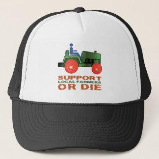 Casquette Les agriculteurs locaux de soutien ou meurent