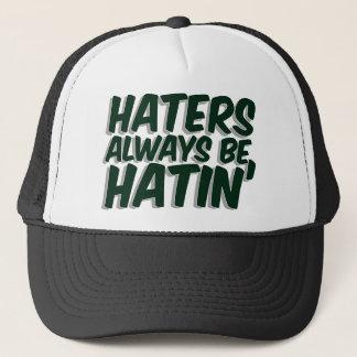Casquette Les haineux soient toujours Hatin