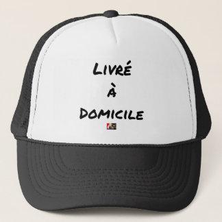 Casquette LIVRÉ À DOMICILE - Jeux de mots - Francois Ville