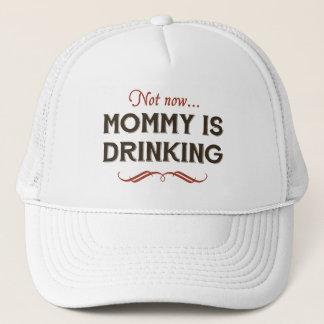 Casquette Maintenant maintenant, la maman boit