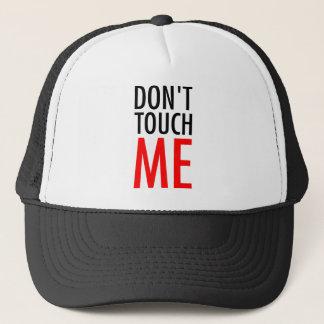 Casquette Ne me touchez pas
