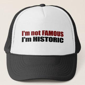 Casquette Non célèbre je suis historique