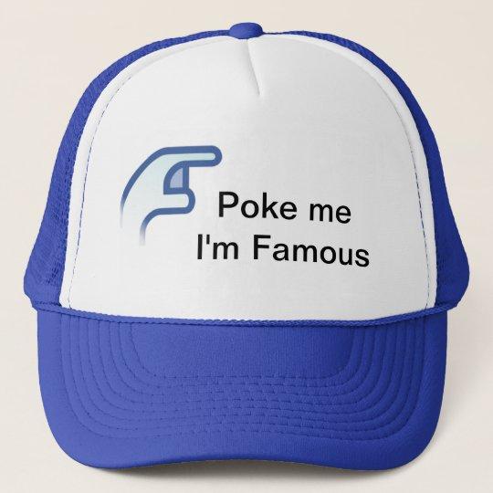 Casquette Poke me I'm famous