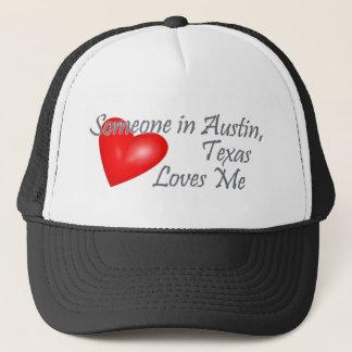 Casquette Quelqu'un dans Austin, le Texas m'aime