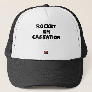 Casquette ROCKET EN CASSATION - Jeux de mots -Francois Ville