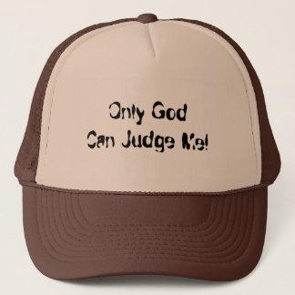 Casquette Seulement Dieu peut me juger ! (Casquette de