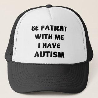 Casquette Soyez patient avec moi que j'ai l'autisme