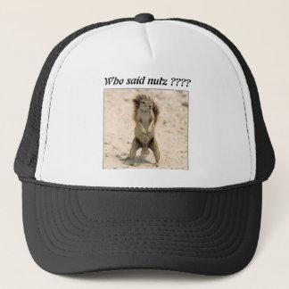 Casquette squirrel-nuts-1, qui a indiqué le nutz ? ? ? ?